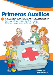 Primeros Auxilios - Guía básica para actuar ante una emergencia