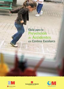 Guía para la Prevención de Accidentes en Centros Escolares
